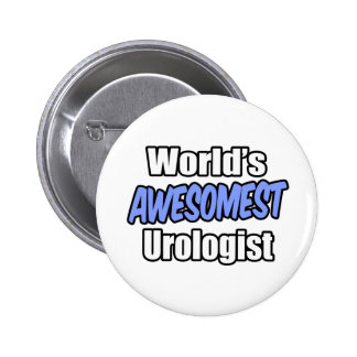 World's Awesomest Urologist Buttons