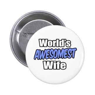 World's Awesomest Wife Pinback Button