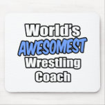 World's Awesomest Wrestling Coach Mousepad