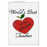 World's Best 11th. Grade Teacher Greeting Card
