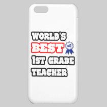 World's Best 1st Grade Teacher iPhone 5C Cover