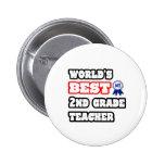 World's Best 2nd Grade Teacher Buttons