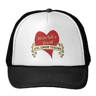 World's Best 6th. Grade Teacher Mesh Hats