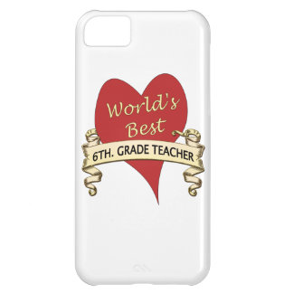 World's Best 6th. Grade Teacher iPhone 5C Case