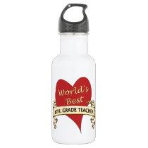 World's Best 8th. Grade Teacher Stainless Steel Water Bottle