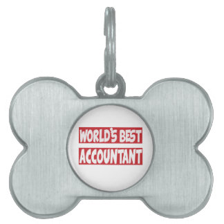 World's best Accountant. Pet Tag