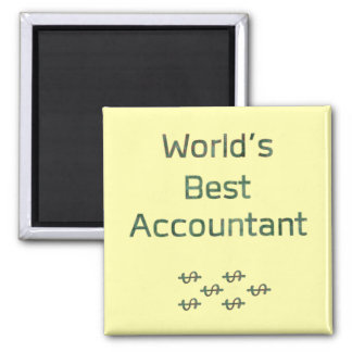 World's Best Accountant with Dollar Signs 2 Inch Square Magnet