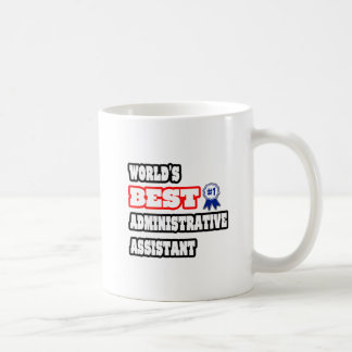 World's Best Administrative Assistant Coffee Mug