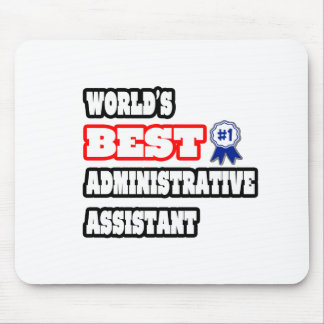 World's Best Administrative Assistant Mouse Pad