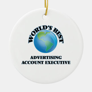 World's Best Advertising Account Executive Ornament