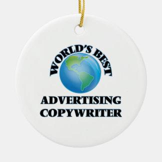 World's Best Advertising Copywriter Christmas Ornaments