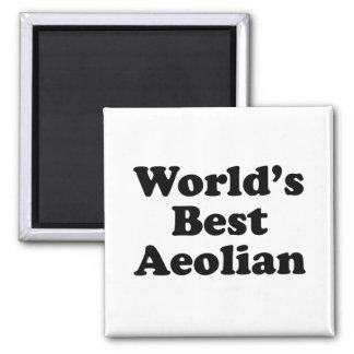 World's Best Aeolian Magnet
