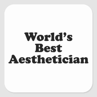 World's Best Aesthetician Square Sticker