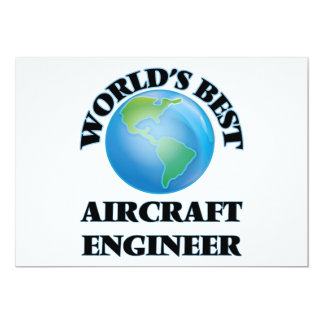 World's Best Aircraft Engineer 5x7 Paper Invitation Card