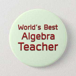 World's Best Algebra Teacher Button