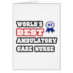 World's Best Ambulatory Care Nurse Card