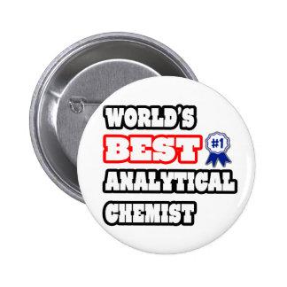 World's Best Analytical Chemist 2 Inch Round Button