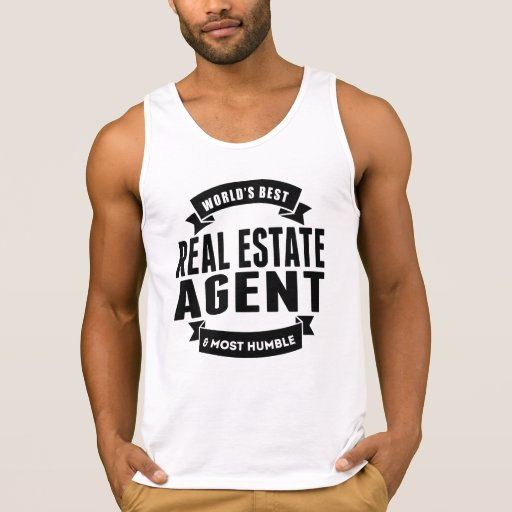 World's Best And Most Humble Real Estate Agent Tanks Tank Tops, Tanktops Shirts