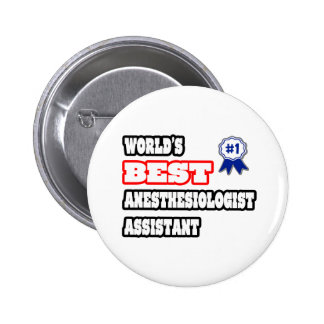 World's Best Anesthesiologist Assistant Button