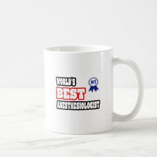 World's Best Anesthesiologist Mugs