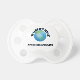 World's Best Anesthesiologist BooginHead Pacifier