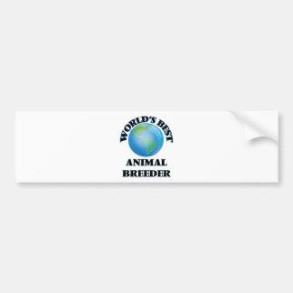 World's Best Animal Breeder Car Bumper Sticker