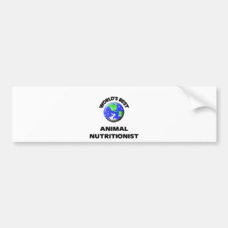 World's Best Animal Nutritionist Car Bumper Sticker