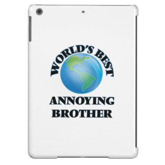 World's Best Annoying Brother Case For iPad Air