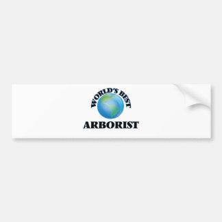 World's Best Arborist Bumper Sticker