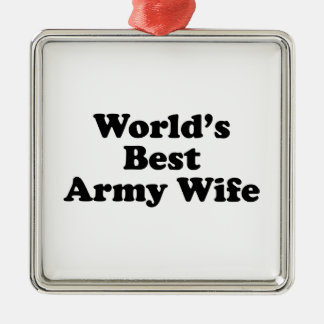 World's Best Army Wife Metal Ornament