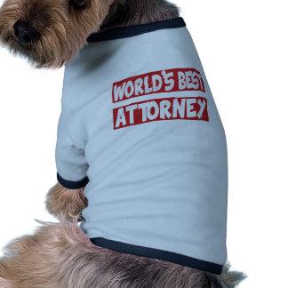 World's best Attorney. Doggie Tee Shirt