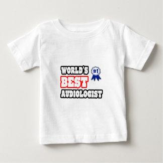 World's Best Audiologist Baby T-Shirt
