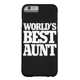 World's Best Aunt Barely There iPhone 6 Case
