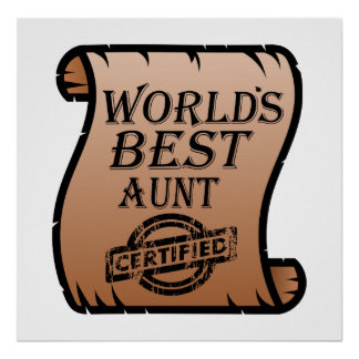World's Best Aunt Certified Certificate Funny Poster