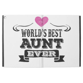 World's Best Aunt Ever iPad Pro Case