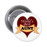World's Best Aunt Pinback Buttons