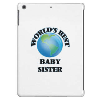 World's Best Baby Sister iPad Air Cases