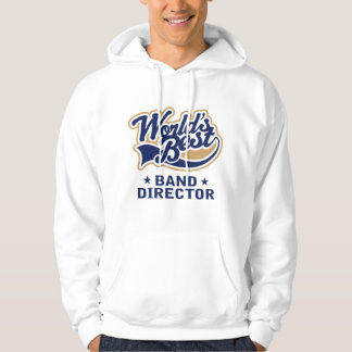 Worlds Best Band Director Gift Hoodie
