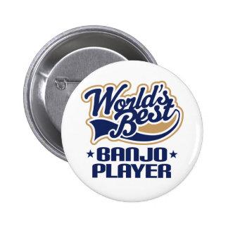 World's Best Banjo Player Music Gift Pinback Button