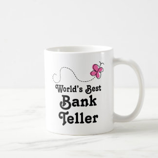 Worlds Best Bank Teller Coffee Mug