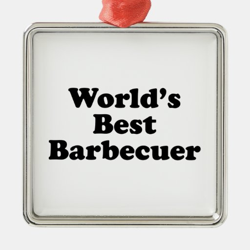 World's Best Barbecuer Square Metal Christmas Ornament