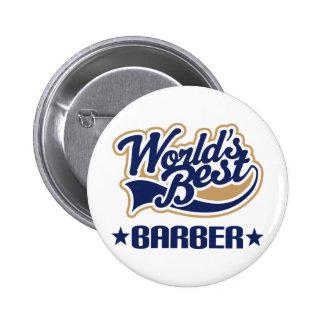 Worlds Best Barber Pinback Button
