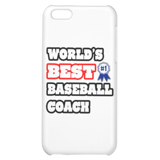 World's Best Baseball Coach iPhone 5C Cases