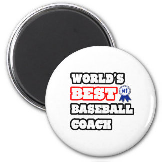 World's Best Baseball Coach Refrigerator Magnets