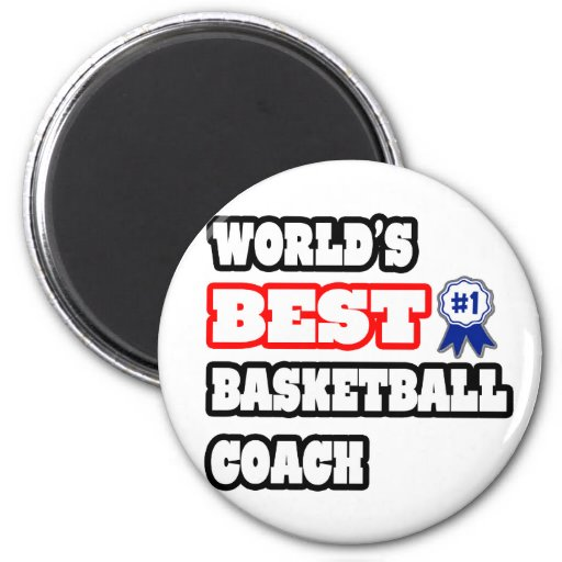 World's Best Basketball Coach Magnets