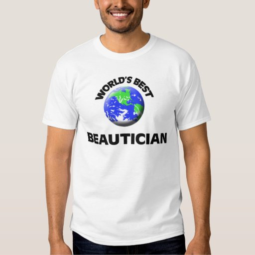 World's Best Beautician Tees
