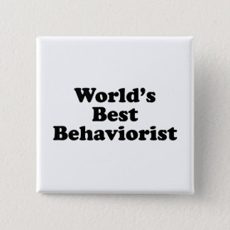 World's Best Behaviorist Button