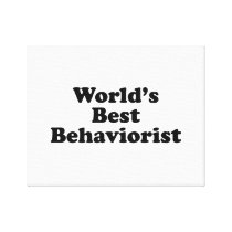 World's Best Behaviorist Canvas Print