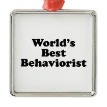 World's Best Behaviorist Metal Ornament