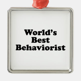 World's Best Behaviorist Metal Ornament